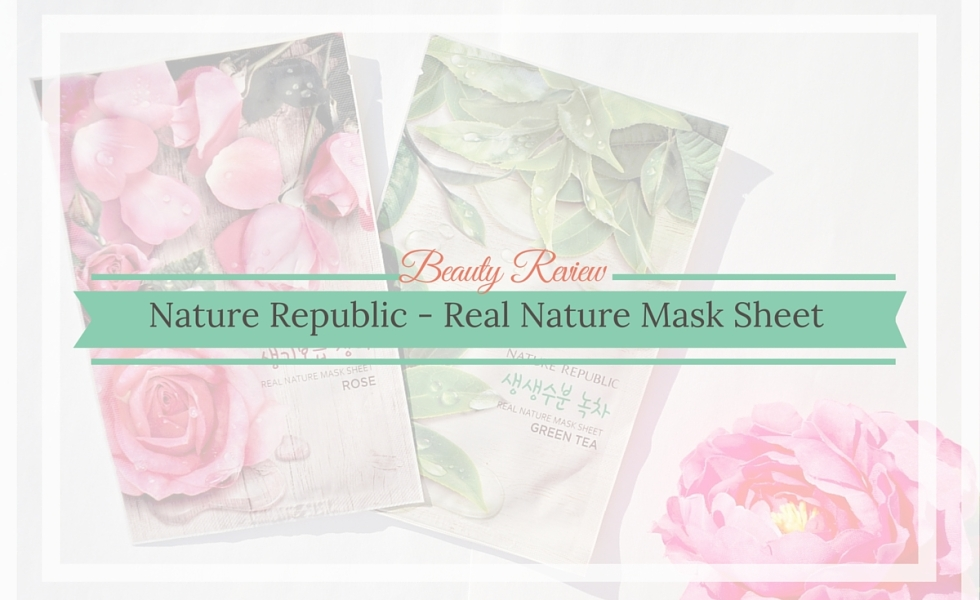 Beauty Review Natur Republic Real Nature Mask Sheet Rose And Green Tea